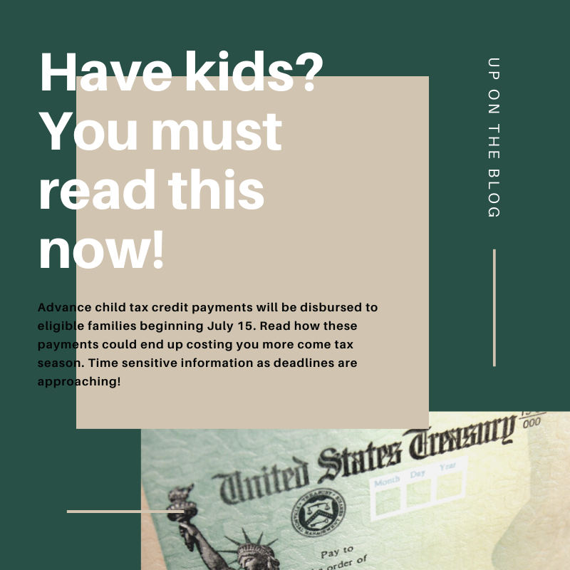 considerations to make before receiving advance child tax credit payment