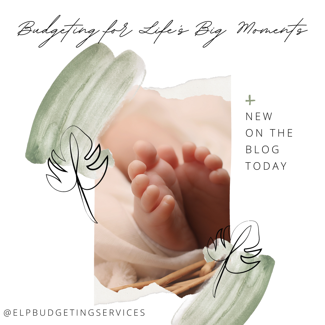 budgeting for baby and other life moments